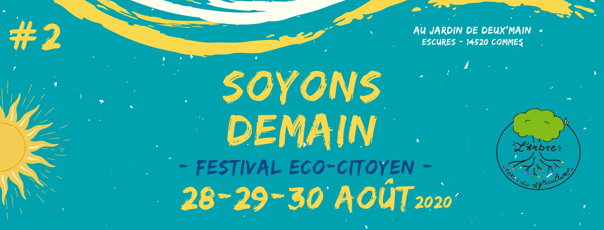 """Festival """"Soyons Demain"""" du 28 au 30 septembre à Commes (14)"""
